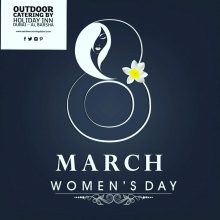 Outdoor Catering wishes you a very Happy International Women's Day !!